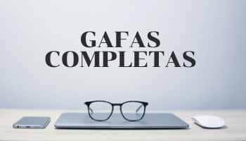Gafas completas